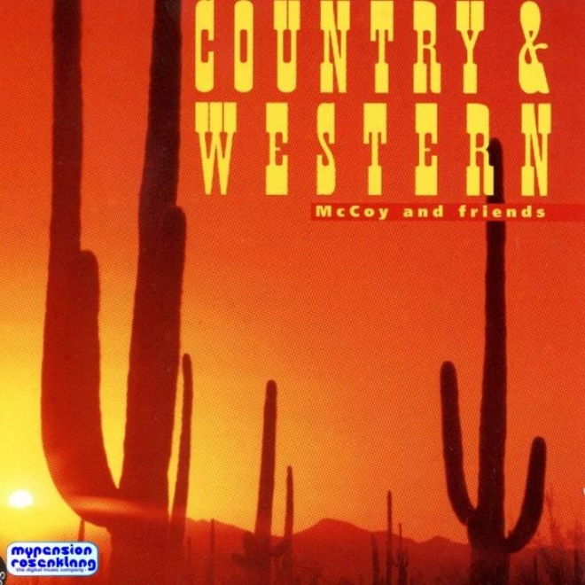 Country & Western - New Country - Blue Grass - Square Dance - Cajun - Texmex