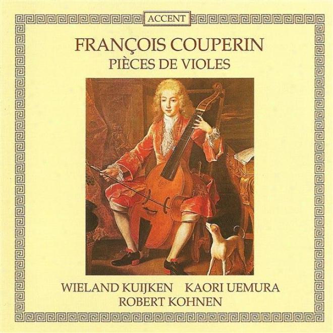 Couperin, F.: Suites Nos. 1 And 2 / Concertos Nos. 12 And 13 (kuijken, Kohnen)