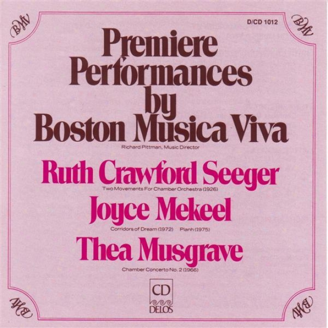 Crawford, R.: 2 Movements For Chamber Orchestra / Musgrave, T.: Cavity Concerto No. 1 (premieree Performances By Boston Musica Viv