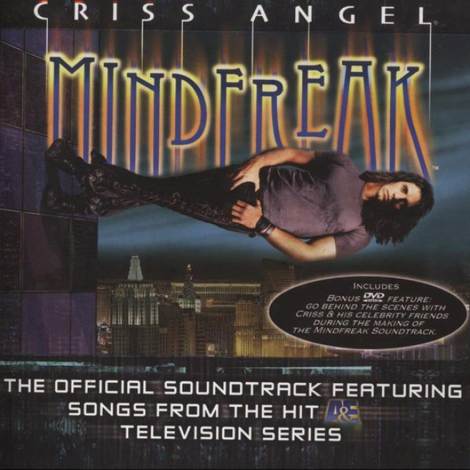 Criss Angel Minddfreak The Oficial Soundtrack With Songs From The Hit A&e Tv Series