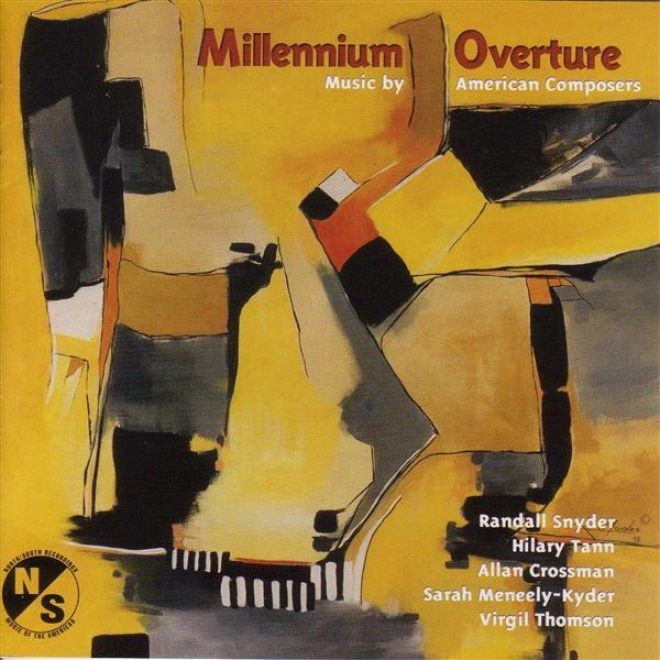 Crossman, A.: Millennium Overture Dance / Thomson, V.: Sonata Dw Chiesa/  Snyder, R.: Fictions / Tann, H.: Nothing Forgotten