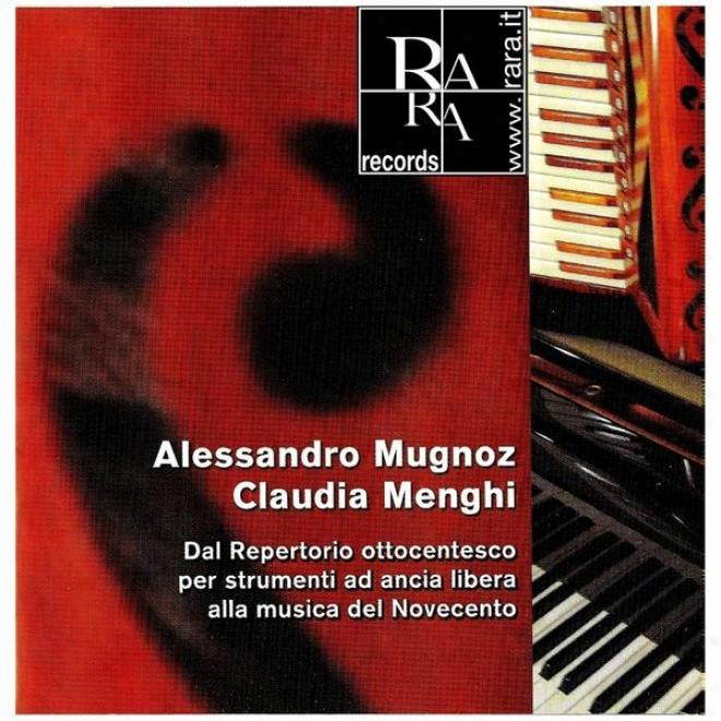Dal Repertorio Ottocentesco Per Strhmenti Ad Ancia Libera Alla Musica Del Novecento