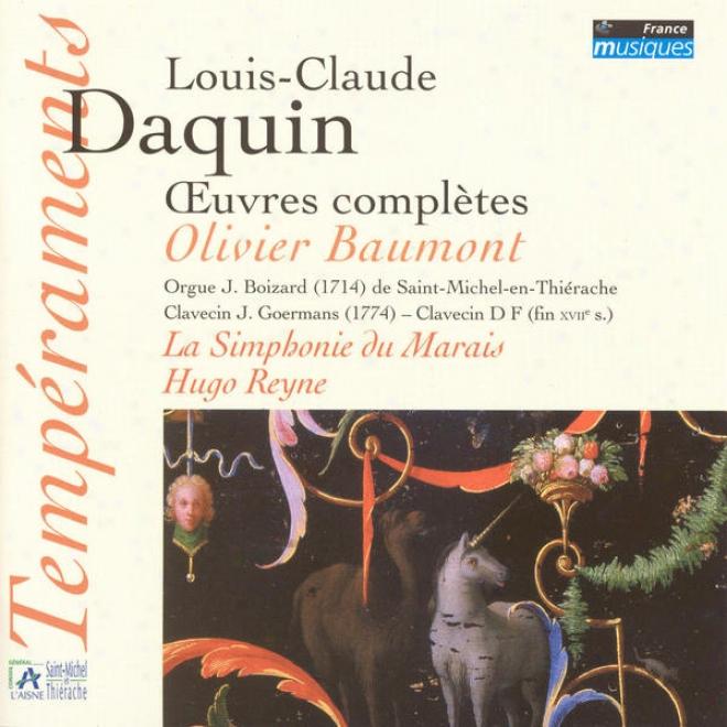 Daquin: Oeuvres Complã¸tes (orgue J. Boizard à Saint Michel-en-thiã©rache)