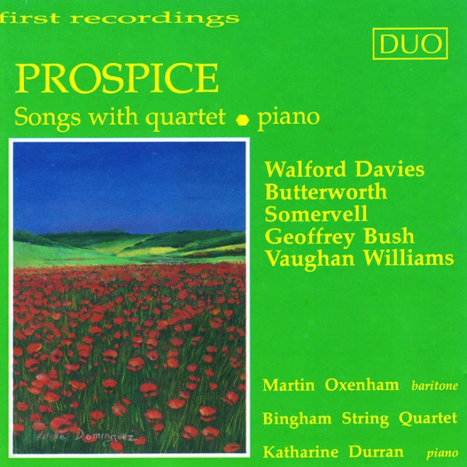Davies: Prospice - Somervell: A Broken Arc - Vaughan Williams: Five Mystical Songs, Et Al.