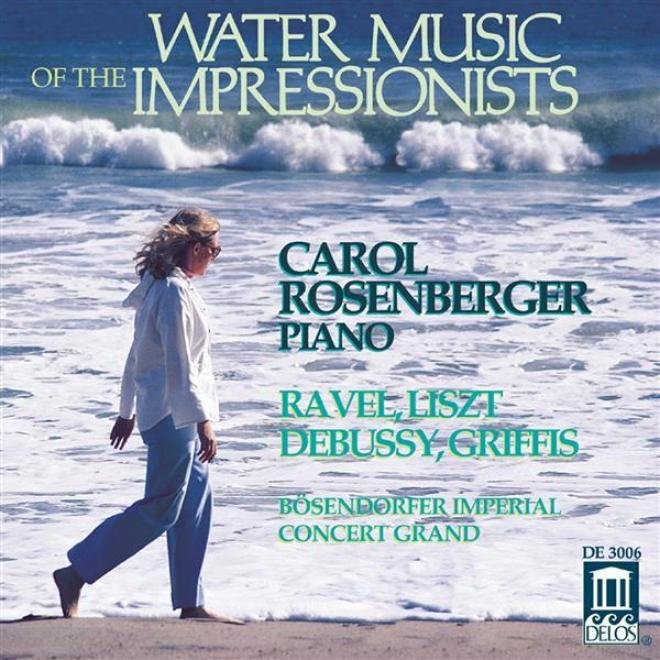 Debussy, C.: Cathedale Engloutie (la) / Jardins Sous La Pluie / Ravel, M.: Jeux D'eau (water Music Of The Impressionists) (rosenb