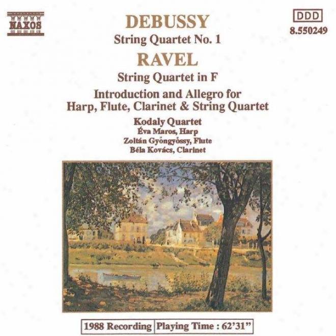 Debussy: String Quartet No 1 / Ravel: String Quartet In F / Introduction And Allegro
