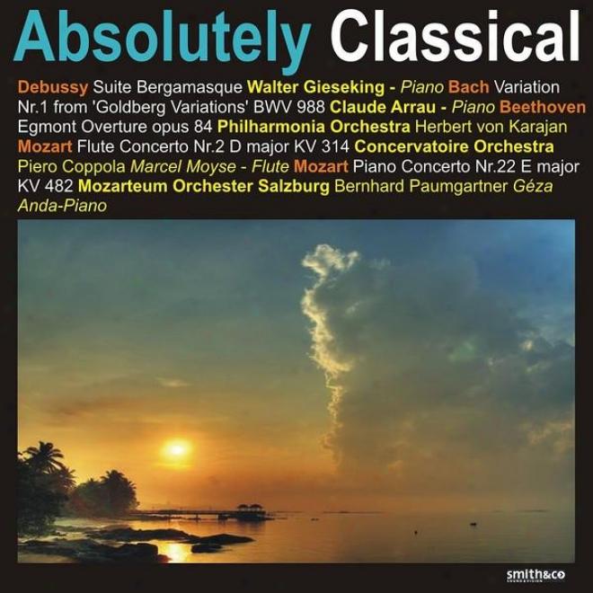Debussy: Suite Bergamasque - Mozart: Flute Concerto None. 2, Piano Concerto No. 22, Et Al.