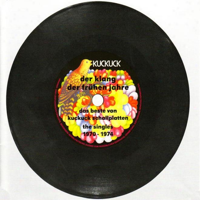 Der Klang Der Frã¼hen Jahre, Das Beste Vin Kuckuck Schallplatten: The Singles 1970-1974