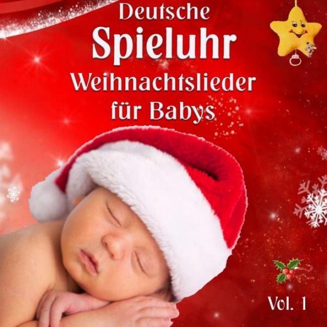 Deutsche Spieluhr Weihnachtslieder Fã¼r Babies (Of Germany Music Box Christmas Songs For Baby's)