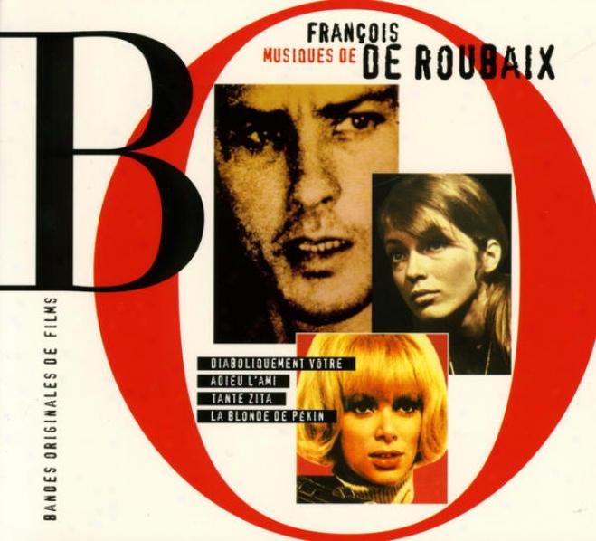 Diaboliquement Vã´tre - Adieu L'ami - Tante Zita - La Blonde De Pã©kin (original Soundtracks)