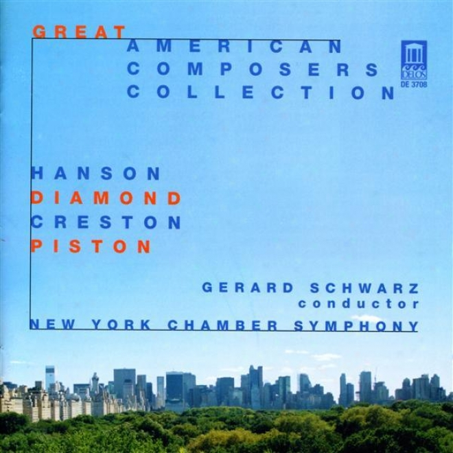 Diamond, D.: Music For Romeo And Juliet / Piston, W.: Sinfonietta / Creston, P.: Choreografic Suite (great American Composers Coll