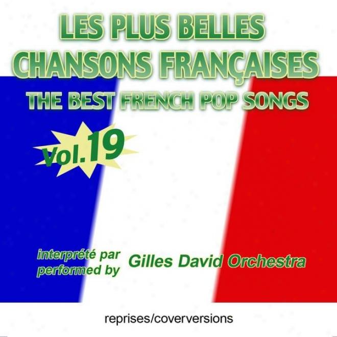 Sink Besten Franzã¶sischen Songs - Les Plus Belles Chansons Franã§aises - The Best French Pop Songs - Vol. 19
