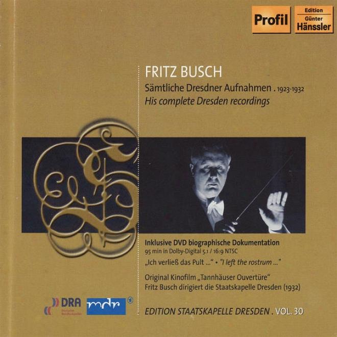 Expire Erste Aufnahmestaffel 1923 / Die Zweite Aufnahmestaffel 1926 / Brahms: Sinfonie No. 2