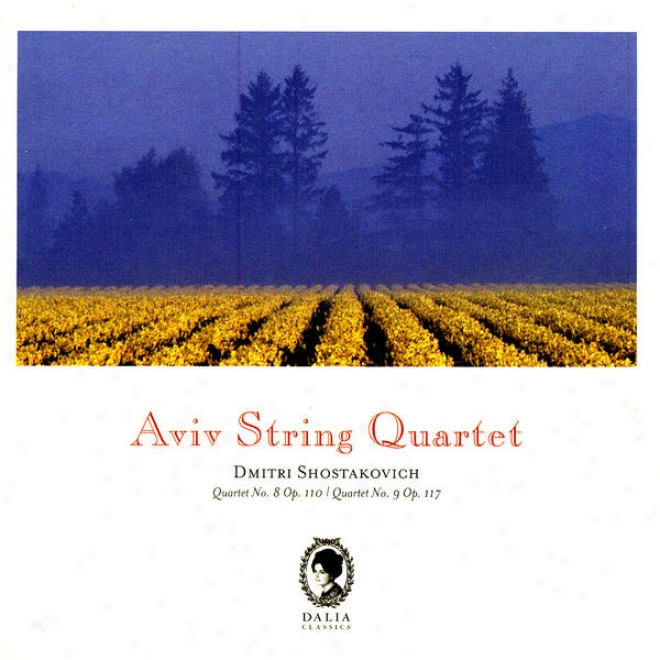 Dimitri Shostakovich: String Quartet No. 8, Op. 110 / String Quartet No. 9, Op. 11