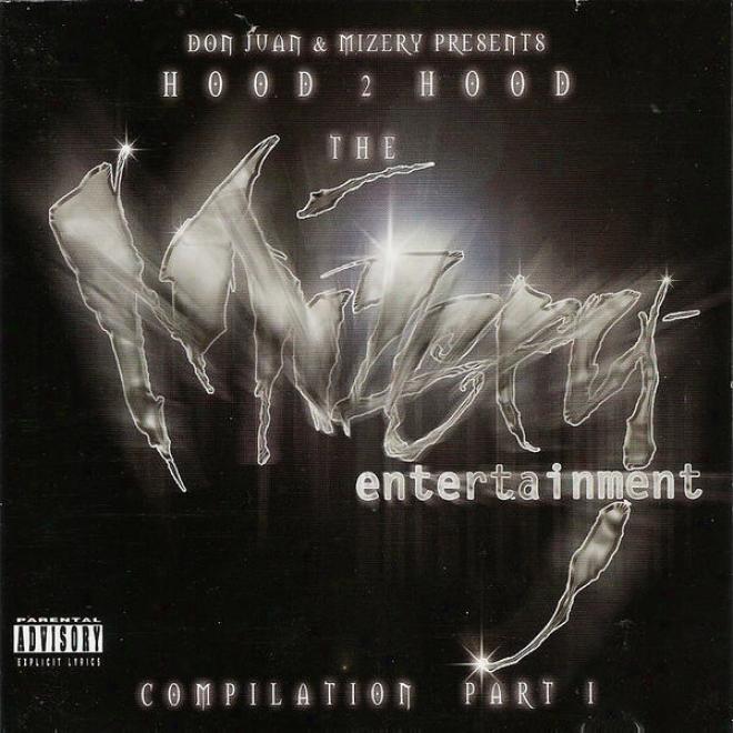 Don Juan & Mizery Presents: Hood 2 Hood - The Mizery Amusement Compilation