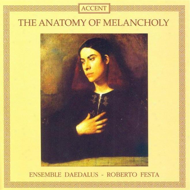 Dowland, J.: Lachrimae, Or Seven Tears / Trabaci, G.m.: Consonanze Stravaganti / Frescobaldi, G.a.: Capriccio Di Durezze (daedalus