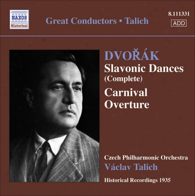 Dvorak, A.: Slavonic Dances, Opp. 46 And 72 / Carnival Overture (talich) (1935)