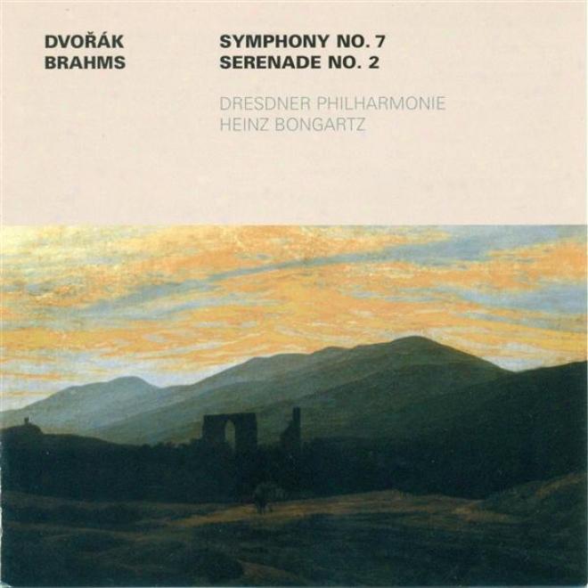 Dvorak, A.: Consonance None. 7 / Brahms, J.: Serende No. 2 (dressden Philharmonic, Bongartz)