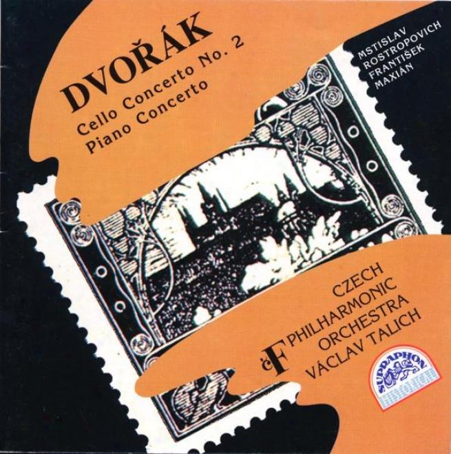 Dvorak : Cello Concerto No. 2, Piano Concerto / Rostropovich, Maxian, Czech Po, Talich