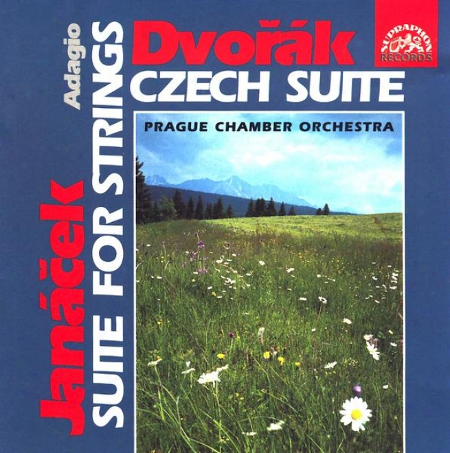 Dvorak : Czech Suite / Janacek : Suite For Strings, Adagio / Prague Cho, Vlcek