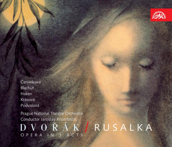 Dvorak: Rusalka. Opera / Prague National Theatre Chorrus And Orchestra, Krombholc