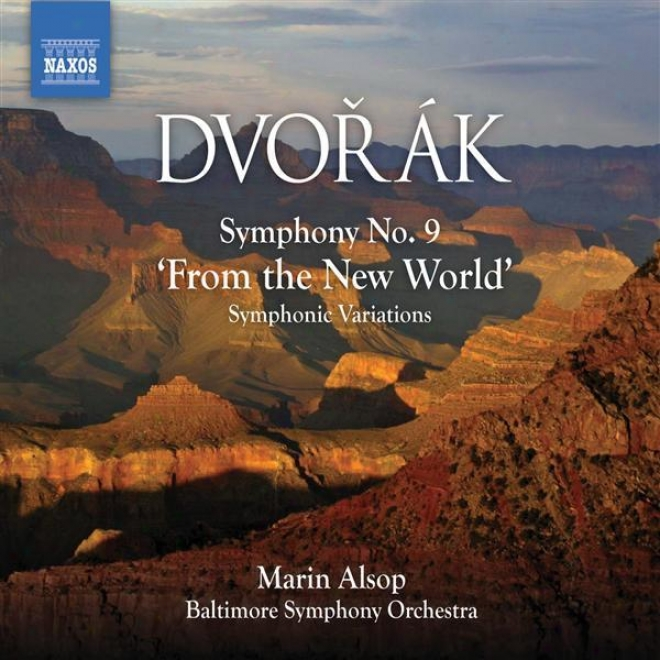 """dvorak: Symphony No. 9, """"from The New World"""" / Symphonic Variations (alsop)"""