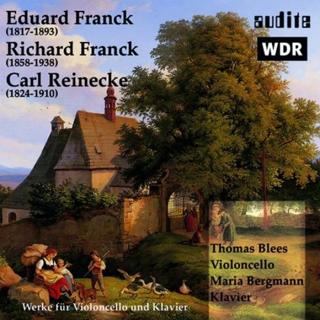 Eduard Franck, Richard Franck, Carl Reinecke: Werke Fã¼r Violoncello Und Klavier