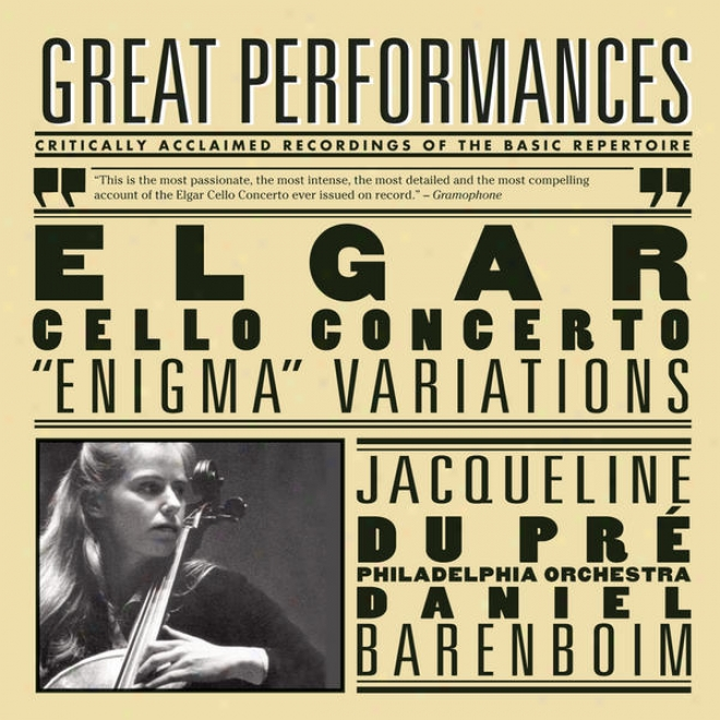 """elgar: Cello Concerto; Ejigma"""" Variations; Pomp And Circumstace Marches No. 1 & 4"""
