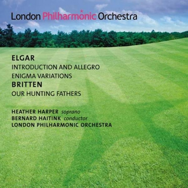 Elgar, E.: Introduction And Alletro / Enigma Variations / Britten, B.: Our Hunting Fathers (harper, London Philharmonic, Haitink)