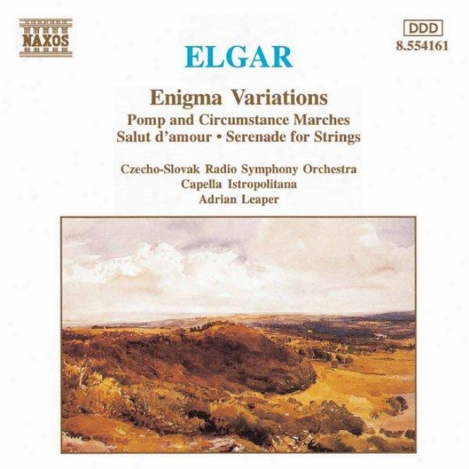 Elgar: Riddle Variations / Pomp And Circumstance Marches Nos 1 And 4 / Serenade For Strings