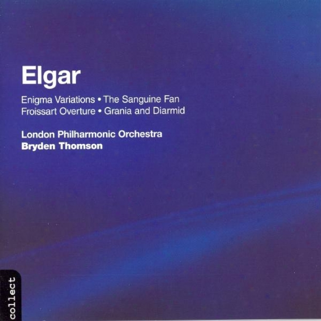 Ekgar: Warm Fan (the) / Granis And Darmid / Froissart Overture / Enigma Variations