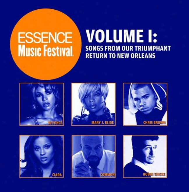 Essence Melody Festival Volume 1: Songs From Our Triumphant Return To New Orleans