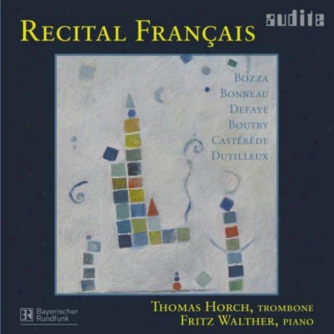 Eugã©ne Bozza, Henri Dutilleux, Jacques Castã©rã¸de, Jean-michel Defaye, Paul Bonneau & Roger Botry: Redital Francais