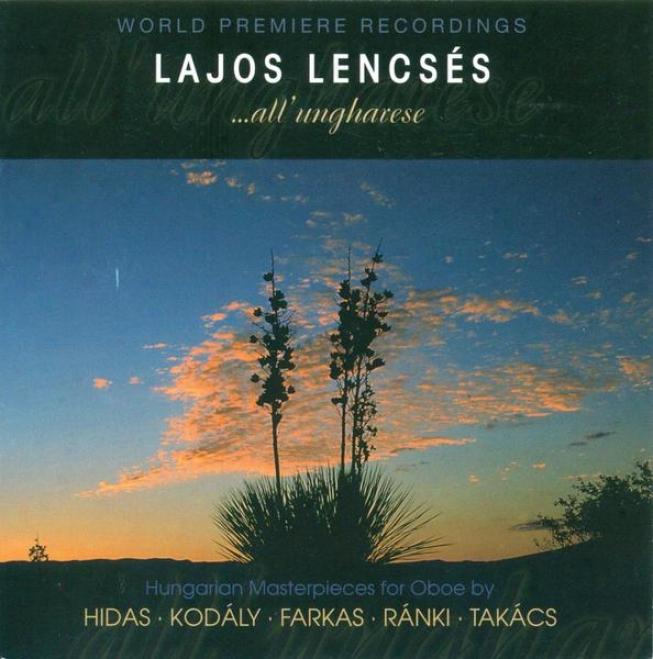 Farkas, F.: Aria E Rondo All'ungherese / Ranki, G.: Don Quijote And Dulcinea / Hidas, F.: Oboe Concerto (gilbert)