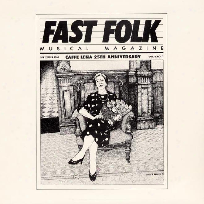 Fast Folk Musical Magazine (vol. 2, No. 7) Cafe Lena - 25th Abniversary Concert
