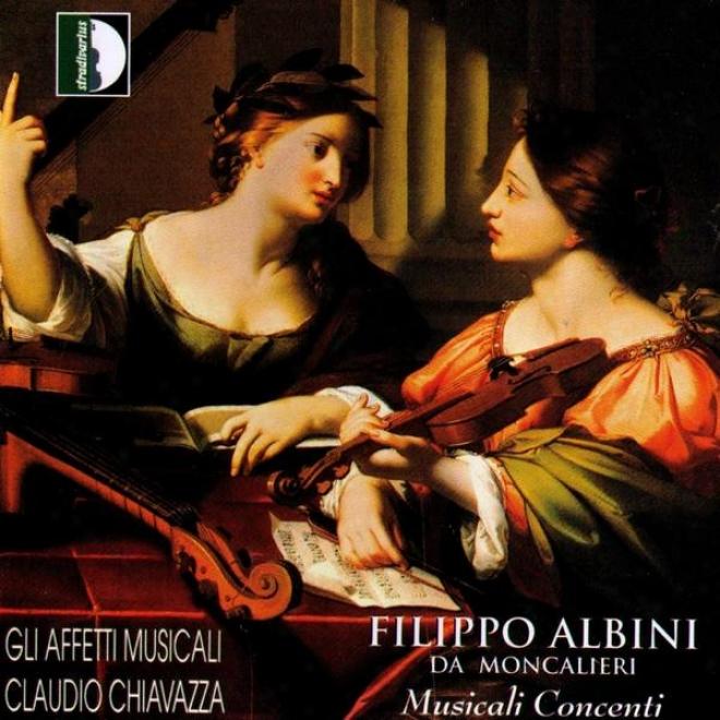 Filippo Albini: Musicali Concenti A Una, Due E Quattro Voci, Opera Ii E Opera Iv