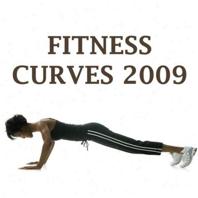 """fitness Curves 2009 Megamix (fitness, Cardio & Aerobics Sessions) """"even 32 Counts"""