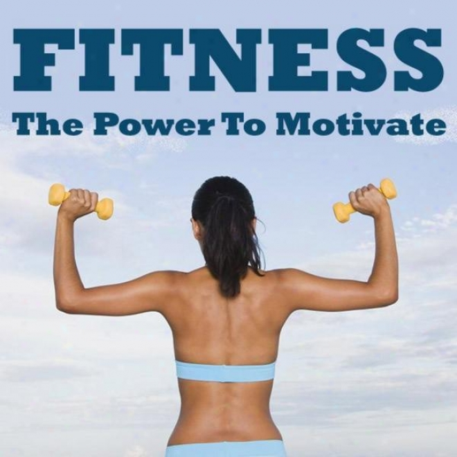 """""""fitness - The Power To Motivate Megamix (fitness, Cardio & Aerobic Session) """"""""even 32 Counts"""""""