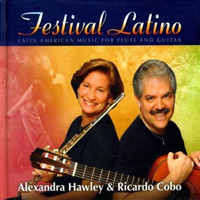 Flute And Guitae Recital: Hawley, Alexandra / Cobo, Ricardo - Pujol, M.d. / Zenamon, J. / Domeniconi, C. / Cordero, E. (festival L