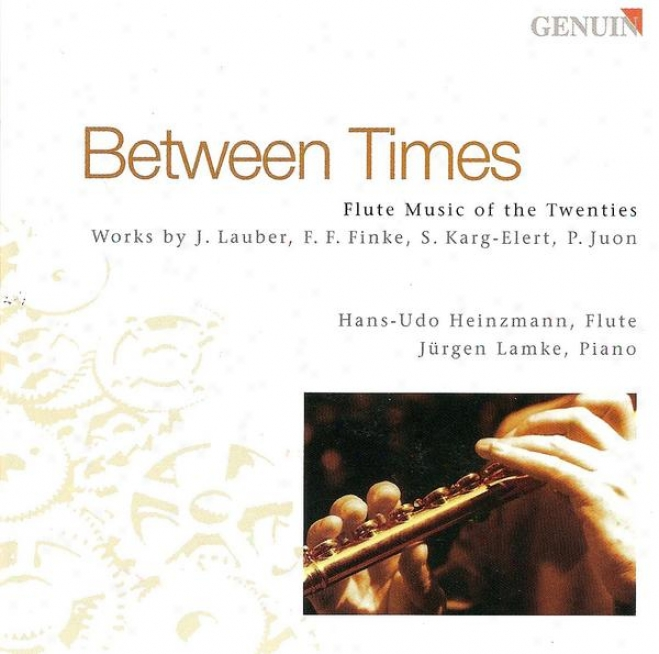 Flute Recital: Heinzmann, Hans-udo - Lauber, J. / Finke, F.f. / Karg-leert, S. / Juon, P.