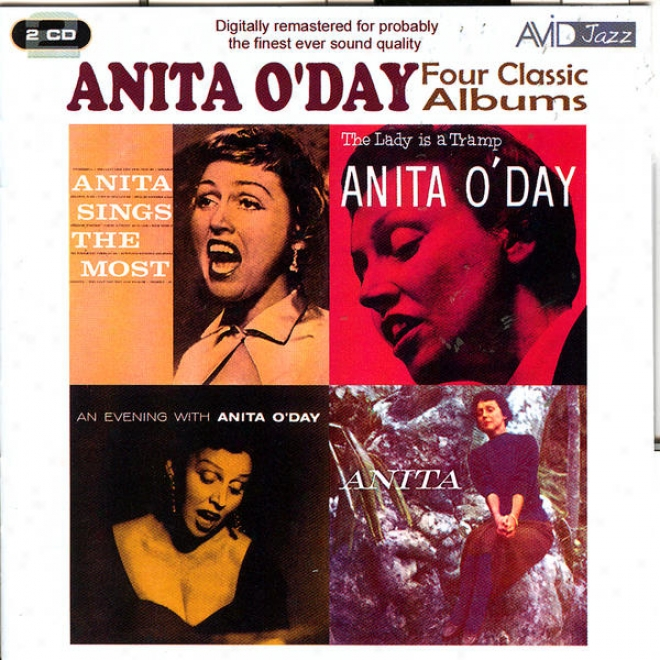 Four Classic Albumss (anita Sings The Most / The Lady Is A Tramp / An Evening With Anita O'day / Anita) (digitally Remastered)