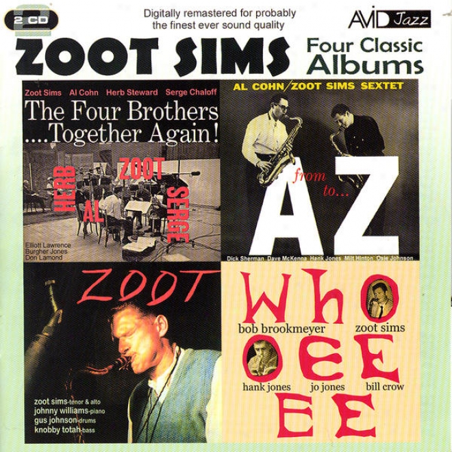 Four Classic Albums (the Four Brothers - Together Again! / From A To  Z/ Zoot / Whooeeee) (digitally Remastered)