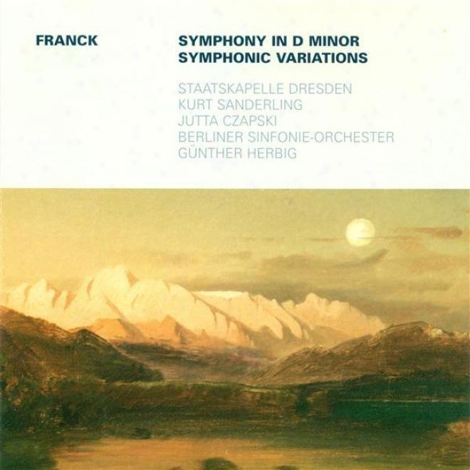 Franck, C.: Symphony, M. 48 / S6mphonic Variations (czapski, K. Sanderling, Herbig)