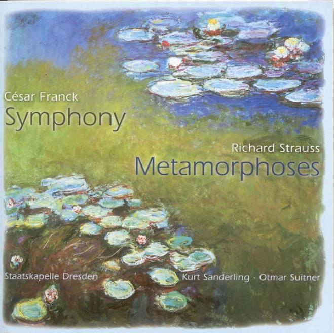 Franck, C.: Symphony / Strauss, R.: Metamorphosen (dresden Staatskapelle, K. Sanderling, Suitner)