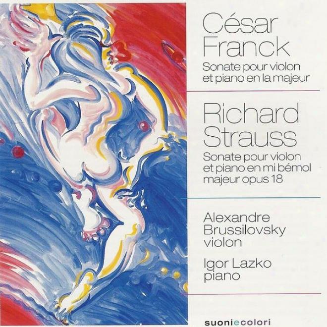 Frabck: Sonate En La Majeur Pour Violon Et Piano - Strauss: Sonate En Mi Bã©mol Majeur