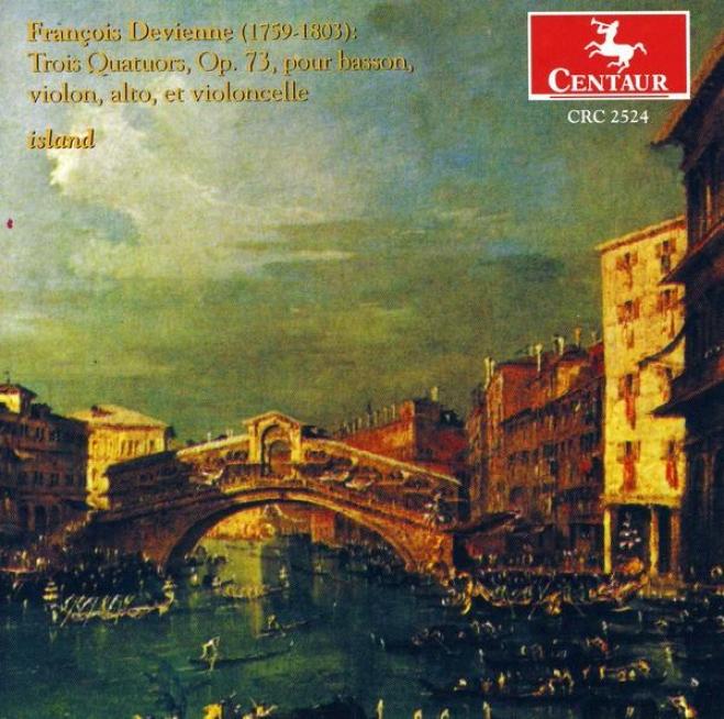Francois Devienne: Trois Quatuors, Op73, Pour Basson, Violon, Alto, Et Violoncelle