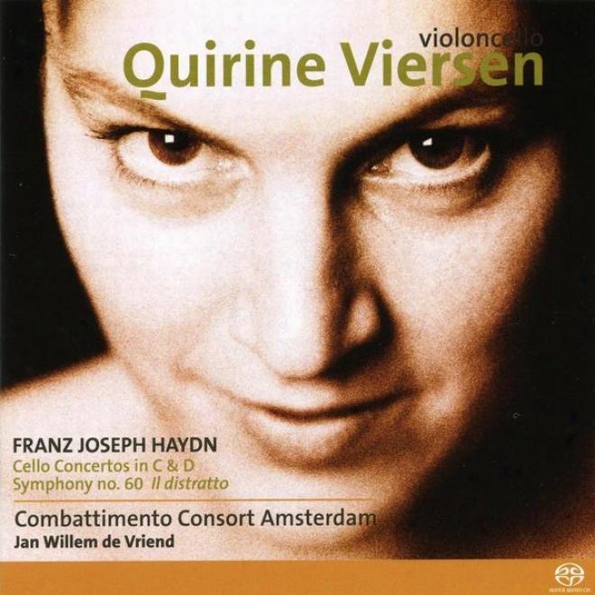 Franz Joseph Haydn, Cello Concertos In C And D, Symphony No. 60 'il Distratto