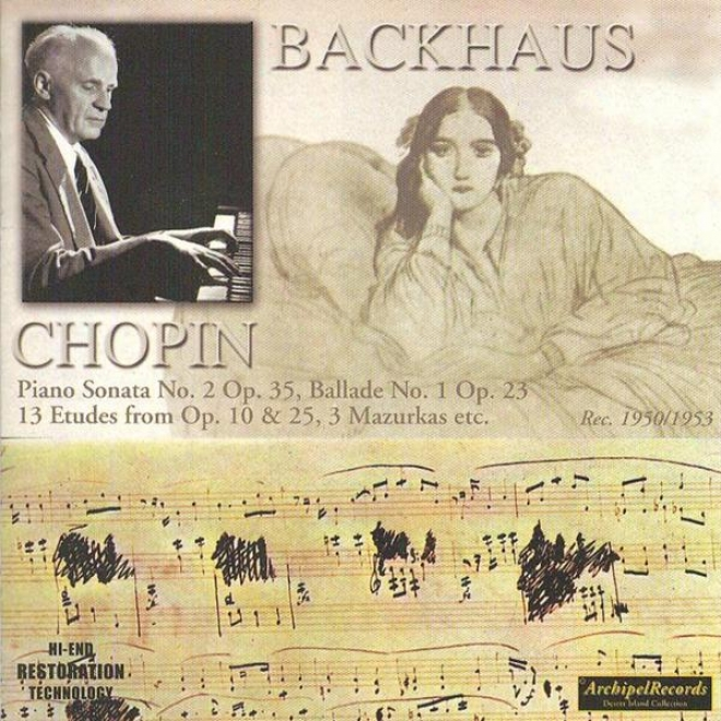 Frã©©dã©ric Chopin : Piano Sonata No.2 Op.35, Ballade No.1 Op.23, 13 Etudes From Op.10 & 25, 3 Mazurkas