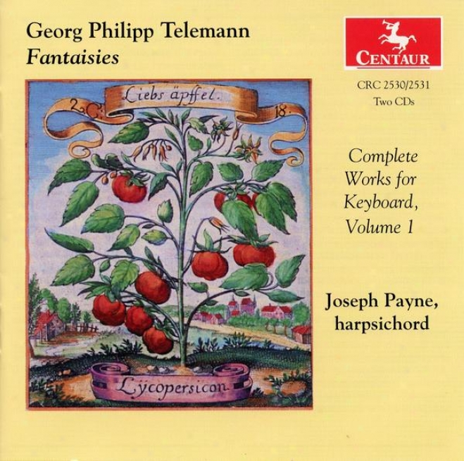 Georg Philipp Telemann: Fantaisies - The Complete Works For Keyboard, Vol. 1 (disc 1)