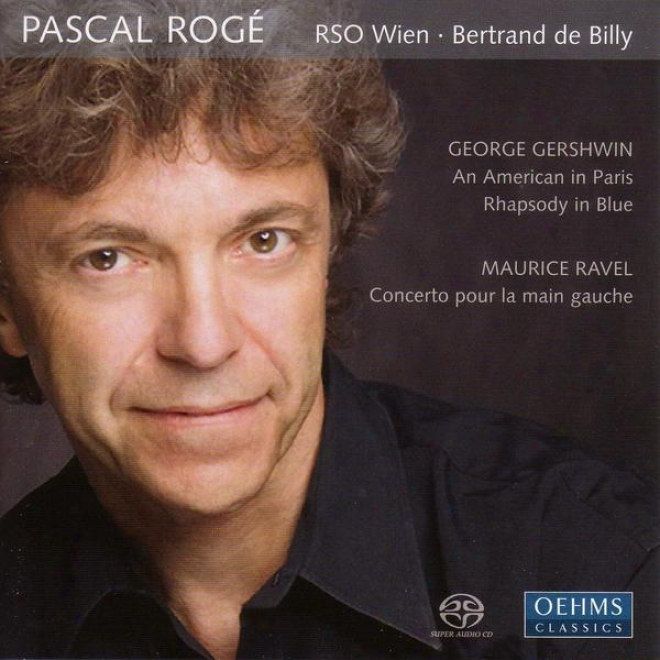 Gershwin, G.: Rhapsody In Blue / An American In Paris / Ravel, M.: Piano Concerto For The Lefg Hand (roge)